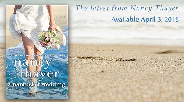 A Nantucket Wedding Novel by Nancy Thayer
