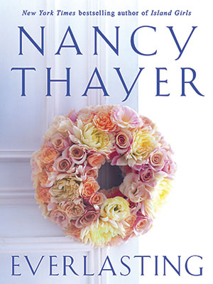 Nancy Thayer's Everlasting