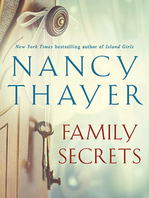 Nancy Thayer's Family Secrets