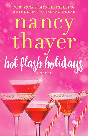Nancy Thayer's Hot Flash Holidays
