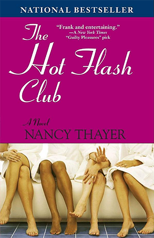 Nancy Thayer's The Hot Flash Club