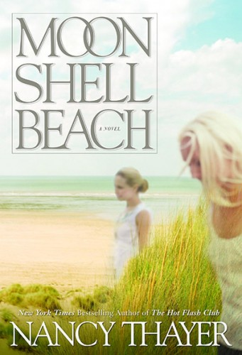 Nancy Thayer's Moon Shell Beach
