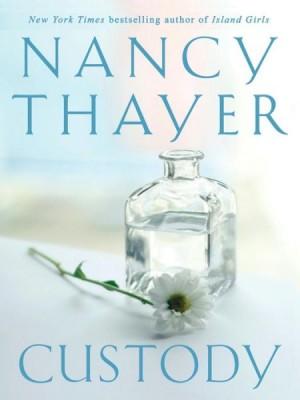 Nancy Thayer's Custody