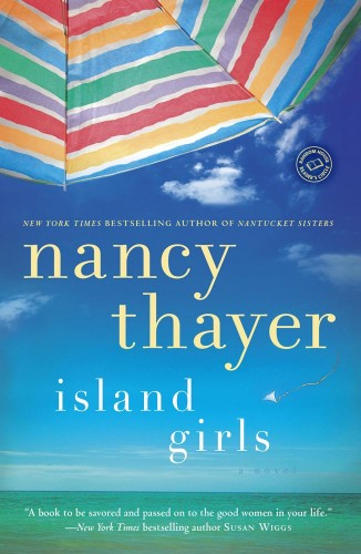 Nancy Thayer's Island Girls